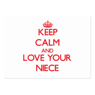 Keep Calm and Love your Niece Business Card Template