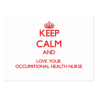 Keep Calm and Love your Occupational Health Nurse Business Cards