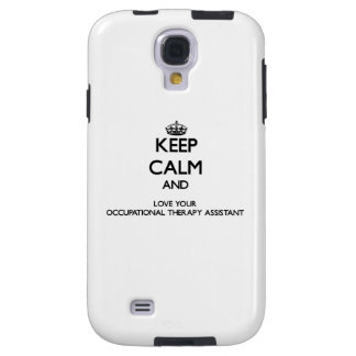 Keep Calm and Love your Occupational Therapy Assis Galaxy S4 Case