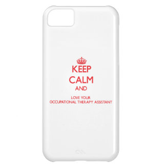 Keep Calm and Love your Occupational Therapy Assis iPhone 5C Case