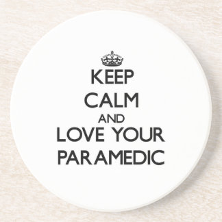 Keep Calm and Love your Paramedic Beverage Coaster