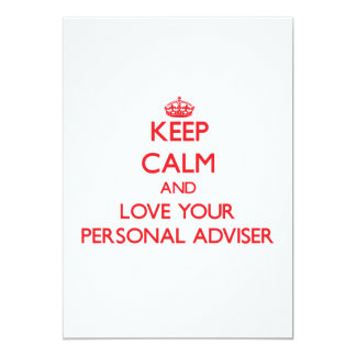 Keep Calm and Love your Personal Adviser 13 Cm X 18 Cm Invitation Card