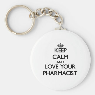 Keep Calm and Love your Pharmacist Key Ring
