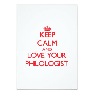 Keep Calm and Love your Philologist 13 Cm X 18 Cm Invitation Card