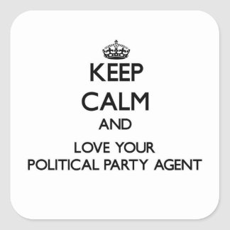 Keep Calm and Love your Political Party Agent Stickers