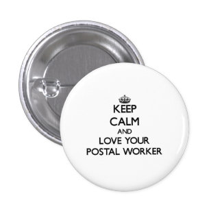 Keep Calm and Love your Postal Worker 3 Cm Round Badge