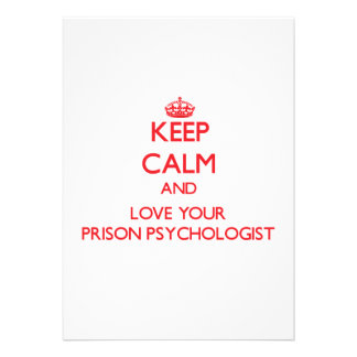 Keep Calm and Love your Prison Psychologist Invitations