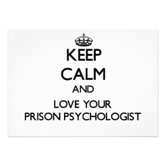 Keep Calm and Love your Prison Psychologist Custom Invitations