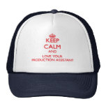 Keep Calm and Love your Production Assistant Trucker Hats