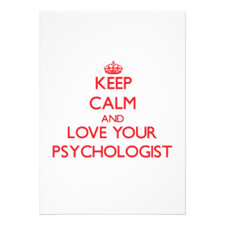 Keep Calm and Love your Psychologist Invite