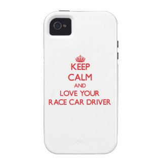 Keep Calm and Love your Race Car Driver iPhone 4 Cover