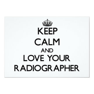 Keep Calm and Love your Radiographer Invitations