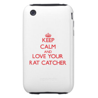Keep Calm and Love your Rat Catcher Tough iPhone 3 Cover