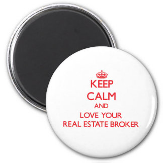 Keep Calm and Love your Real Estate Broker Fridge Magnets