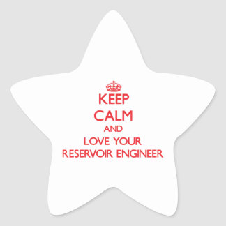 Keep Calm and Love your Reservoir Engineer Stickers