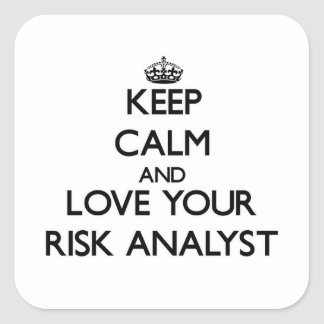 Keep Calm and Love your Risk Analyst Stickers