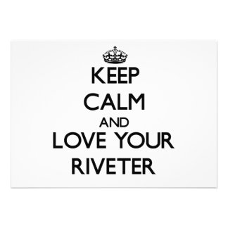 Keep Calm and Love your Riveter Invitations