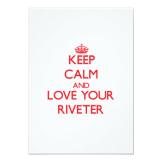Keep Calm and Love your Riveter Announcement