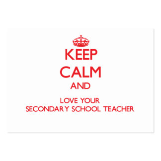 Keep Calm and Love your Secondary School Teacher Business Card Templates