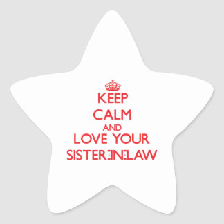 Keep Calm and Love your Sister-in-Law Star Sticker