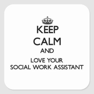 Keep Calm and Love your Social Work Assistant Sticker