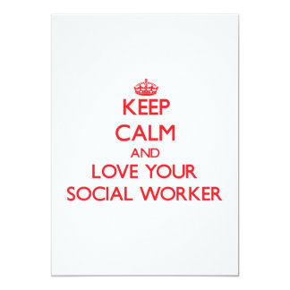Keep Calm and Love your Social Worker 13 Cm X 18 Cm Invitation Card