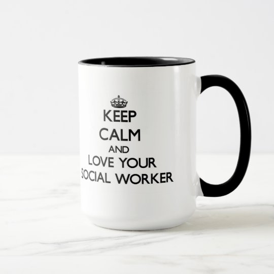 Keep Calm and Love your Social Worker Mug