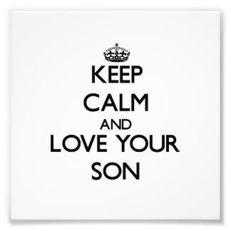 Keep Calm and Love your Son Photo Art