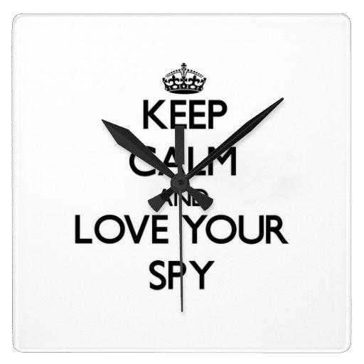 Keep Calm and Love your Spy Clocks