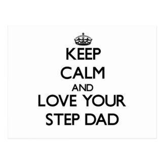 Keep Calm and Love your Step-Dad Postcard
