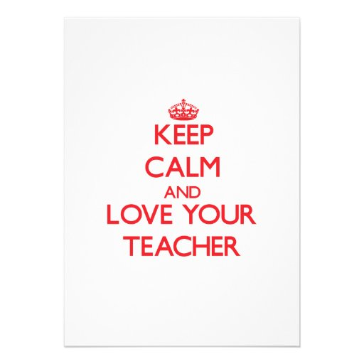 Keep Calm and Love your Teacher Personalized Announcements