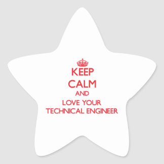 Keep Calm and Love your Technical Engineer Star Sticker