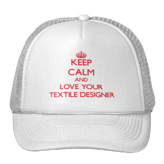 Keep Calm and Love your Textile Designer Mesh Hat
