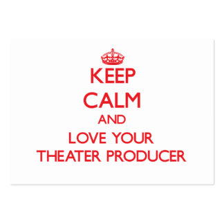 Keep Calm and Love your Theater Producer Pack Of Chubby Business Cards