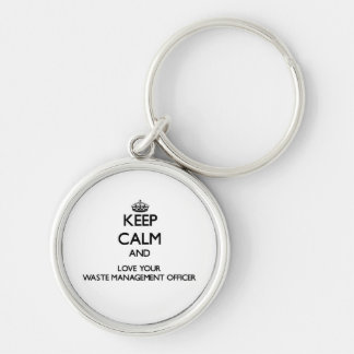 Keep Calm and Love your Waste Management Officer Silver-Colored Round Key Ring