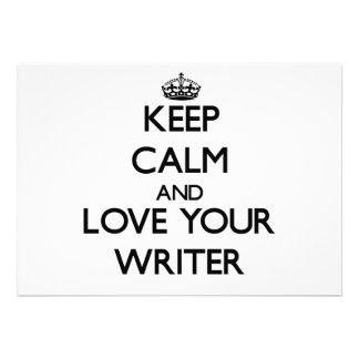 Keep Calm and Love your Writer Custom Announcement