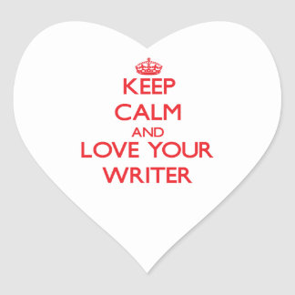 Keep Calm and Love your Writer Sticker