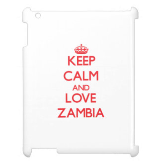 Keep Calm and Love Zambia Case For The iPad