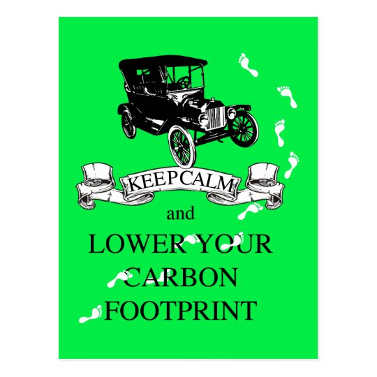 Keep Calm and Lower Your Carbon Footprint Design