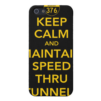 Keep Calm and Maintain Speed Thru Tunnels Case For iPhone 5