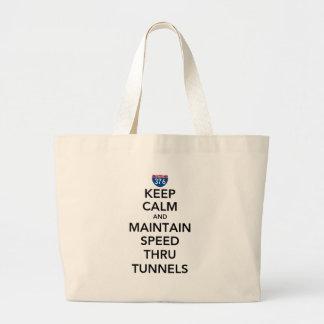 Keep Calm and Maintain Speed Thru Tunnels Jumbo Tote Bag