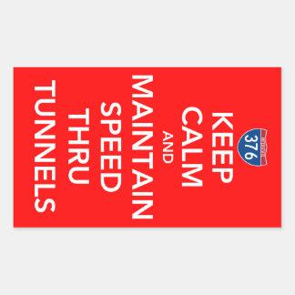 Keep Calm and Maintain Speed Thru Tunnels Rectangular Sticker