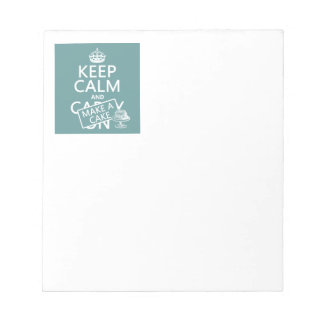 Keep Calm and Make a Cake Notepad