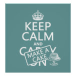Keep Calm and Make a Cake Poster