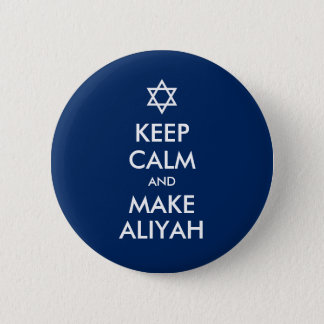 Keep Calm And Make Aliyah 6 Cm Round Badge