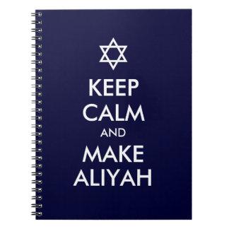Keep Calm And Make Aliyah Note Books