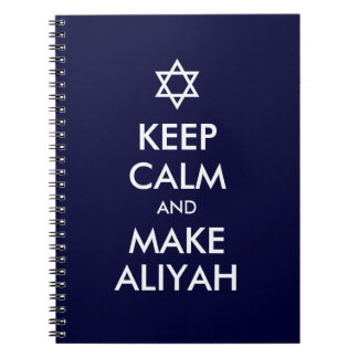 Keep Calm And Make Aliyah Notebooks