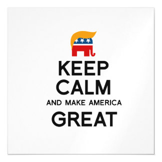 Keep Calm and Make America Great Magnetic Invitations