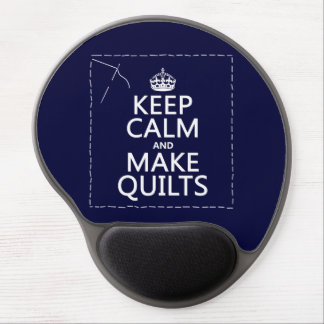 Keep Calm and Make Quilts (all colors) Gel Mouse Mat