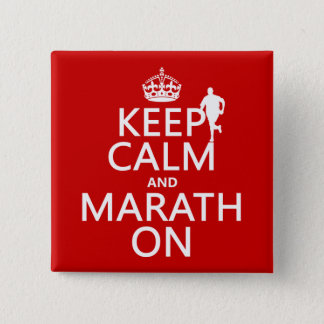 Keep Calm and Marath On 15 Cm Square Badge